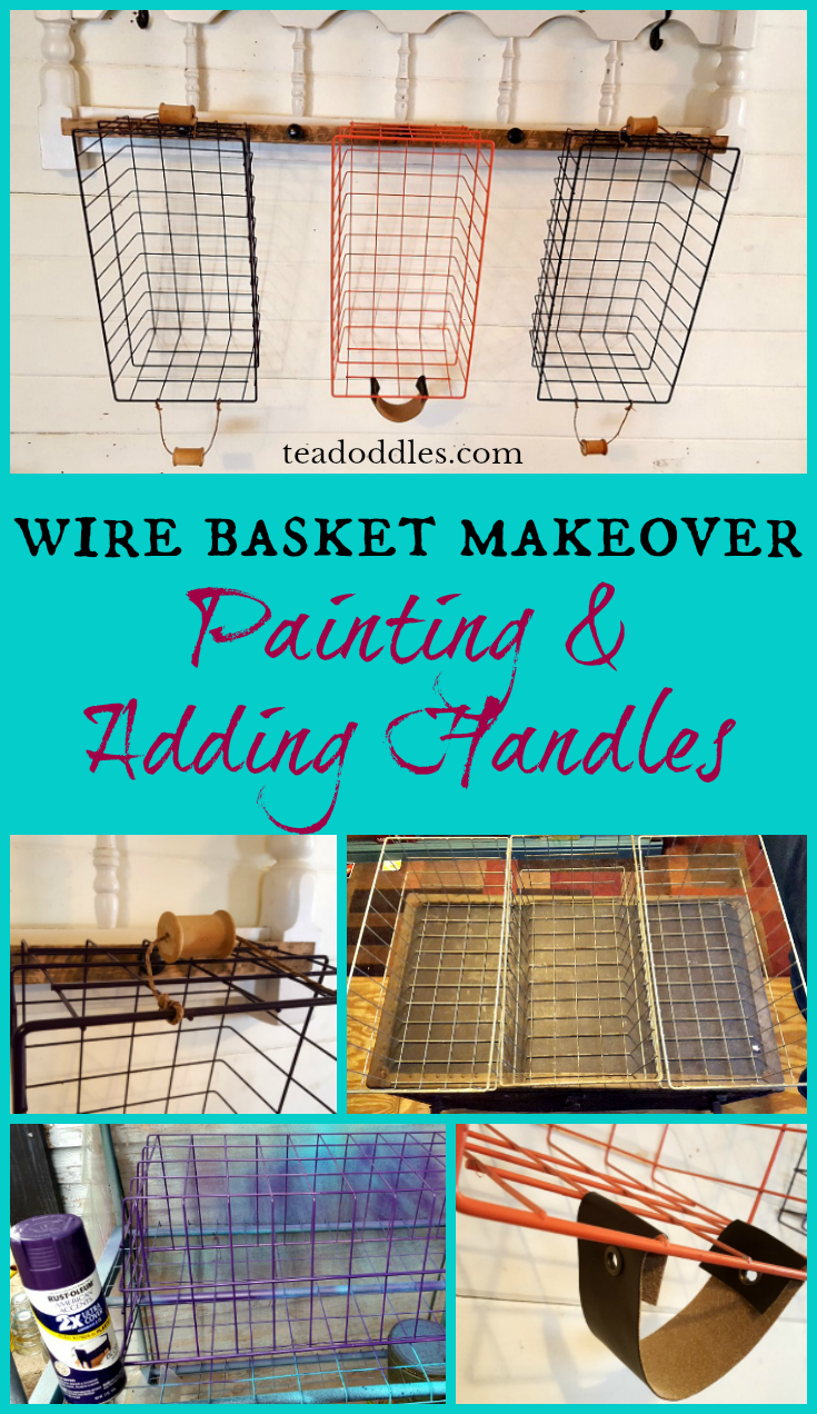 Wire Basket Makeover ~ Painting & Adding Handles ~ Teadoddles